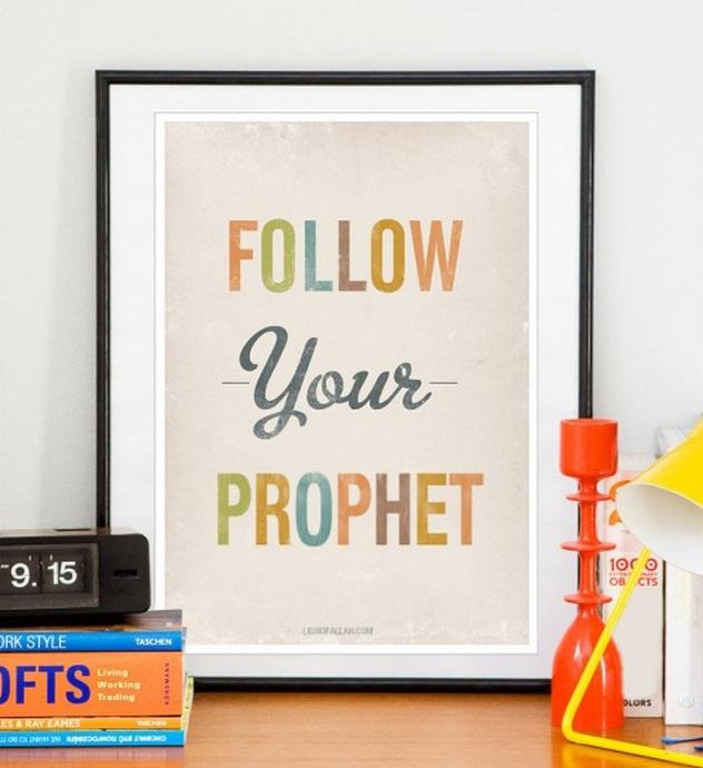 follow your prophet